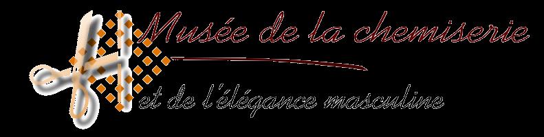 Musée de la Chemiserie et de l'Elégance Masculine