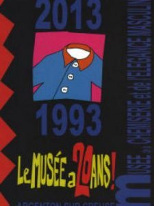 histoires d hommes 20 ans musee chemiserie