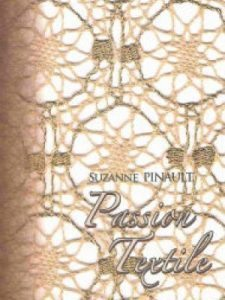suzanne pinault, passion textile