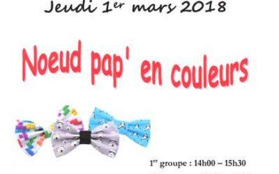 Jeudi 1er mars Atelier des vacances «Noeud pap' en couleurs»