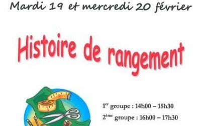 Mardi 19 et mercredi 20 février, atelier des vacances «Histoire de rangement»