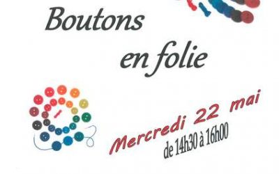 Mercredi 22 mai, atelier créatif «Boutons en folie»