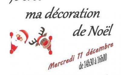 """Mercredi 11 décembre, atelier créatif """"Je crée ma décoration de Noël"""""""